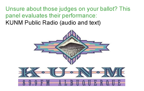 Unsure about those judges on your ballot? This panel evaluates their performance: KUNM Public Radio (audio and text)